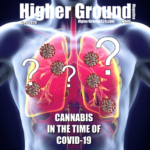 April-May 2020 cover of Higher Ground Magazine. Cannabis in the time of COVID-19