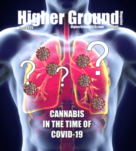 April 2020 cover of Higher Ground Magazine. Cannabis in the time of COVID-19