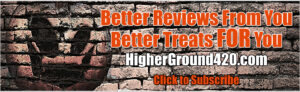 Ad for better reviews and better rewards at Higher Ground Magazine